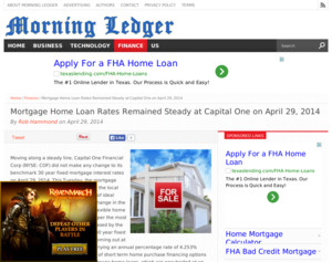 Capital One - Mortgage Home Loan Rates Remained Steady at Capital One on April 29. 2014