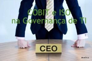 COBIT  e ISO