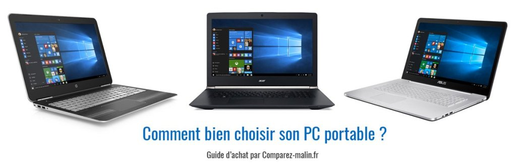 Guide d'achat 2018 : bien choisir son PC portable