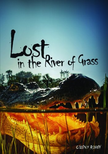 Book Review Lost in the River of Grass by Ginny Rorby