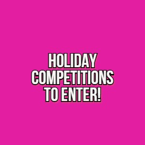 CLICK HERE TO VIEW ALL HOLIDAYS COMPETITIONS