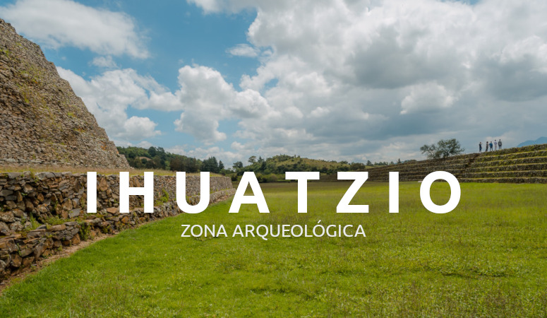 Zona Arqueológica de Ihuatzio, Michoacán.