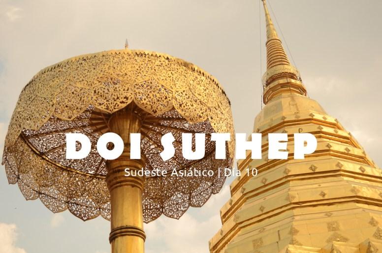 Sudeste Asiático, día 10: Doi Suthep