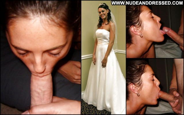 Several Amateurs Bride Hardcore Dressed And Undressed