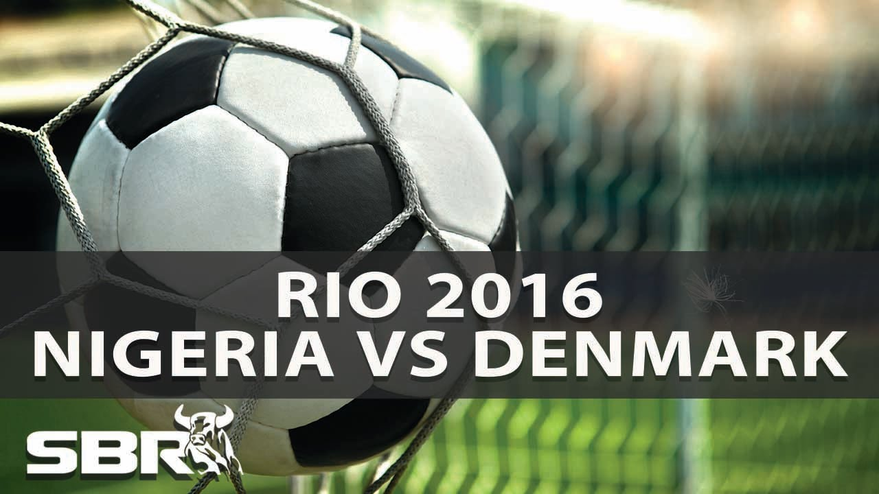 Live: Nigeria vs Denmark (Rio 2016 Olympic games)