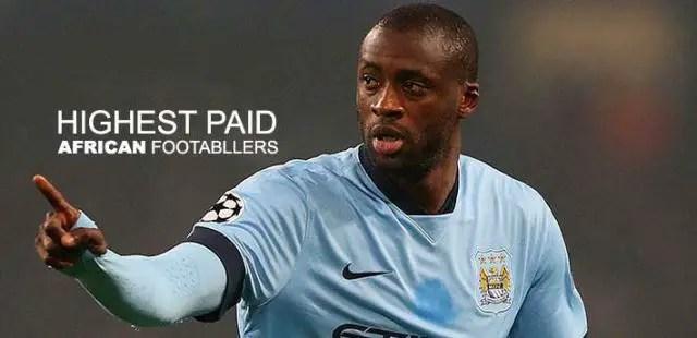 The Top Ten Highest Paid African Football Superstars