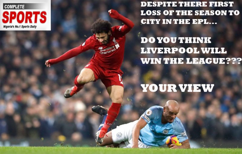 Will Liverpool Still Win The League Despite Their First Loss Of The Season??? – Your view