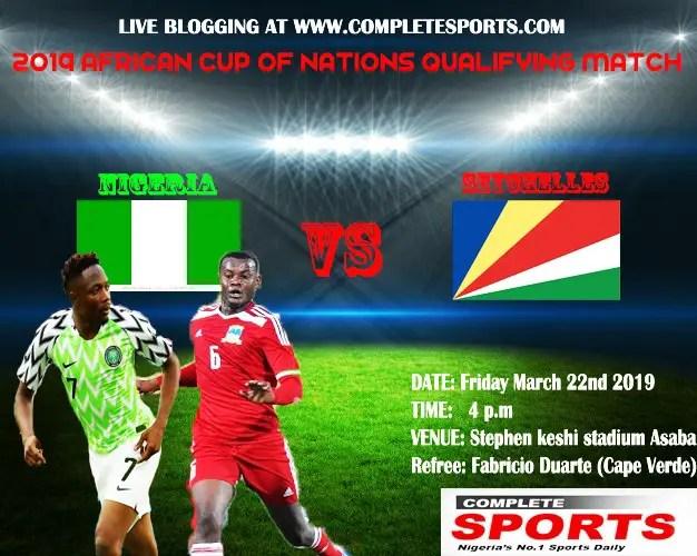 Live Blogging -AFCON Qualifiers: Nigeria Vs Seychelles