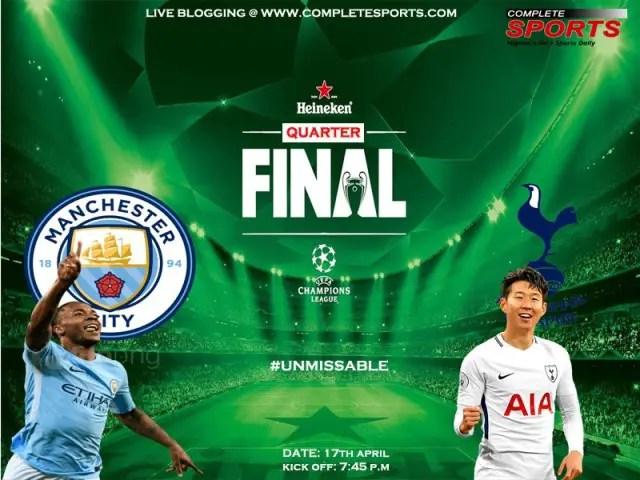 Live Blogging: Man City Vs Tottenham (UCL 2018/19) #Unmissable