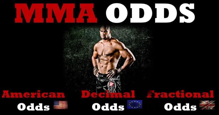 Mixed Martial Arts (MMA) Odds