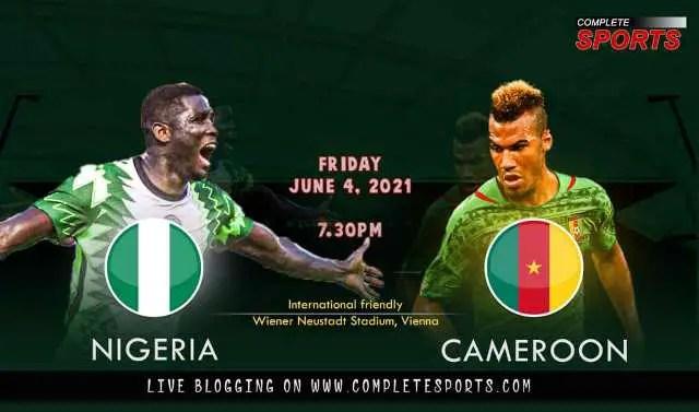 Live Blogging: Nigeria Vs Cameroon (International Friendly)
