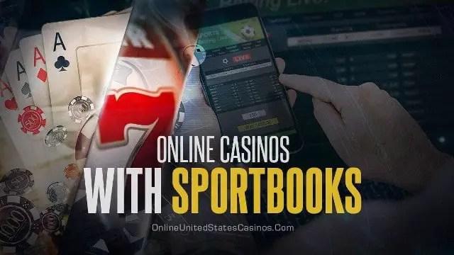 Best Online Casinos With Sportsbooks