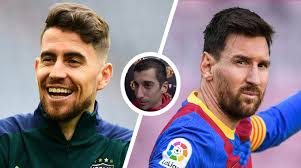 Messi Is A Threat To Premier League Clubs -Jorginho