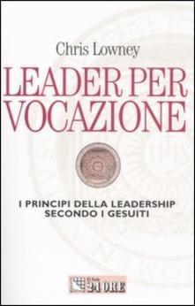 Leader per vocazione