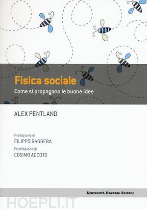 Alex Pentland - Fisica sociale