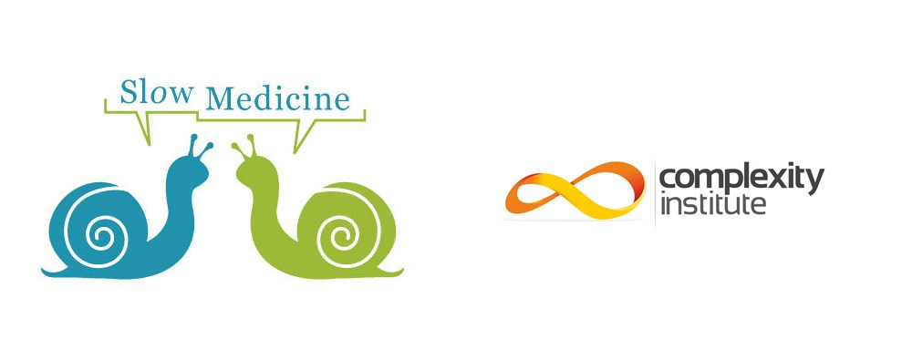 Slow Medicine e Complexity Institute