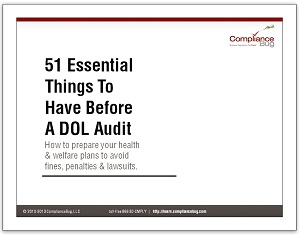 DOL Audits: The 51 Essential Things to Know In Advance