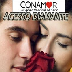 CONAMOR – Acesso Amor Diamante