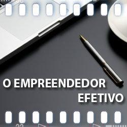 O Empreendedor Efetivo