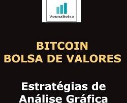 Bitcoin e Bolsa de Valores Estratégias de Análise Gráfica