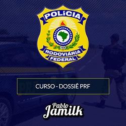 Dossiê PRF - Pablo Jamilk