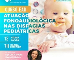 CURSO EAD - ATUAÇÃO FONOAUDIOLÓGICA NAS DISFAGIAS PEDIÁTRICAS