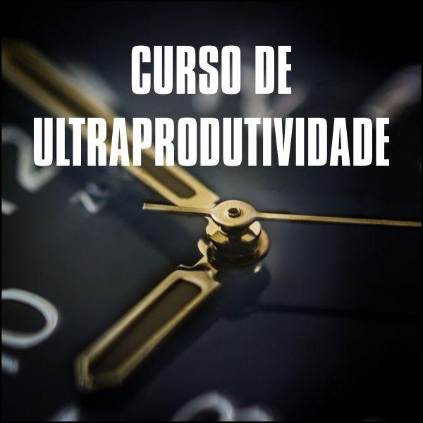 Curso de Ultraprodutividade