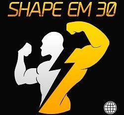 Shape em 30
