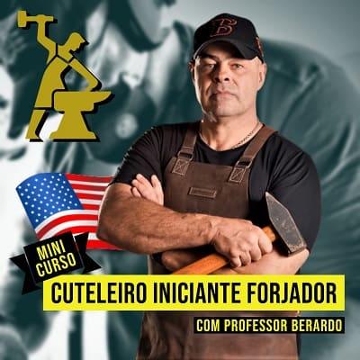 Mini Curso Cuteleiro Iniciante Forjador | Professor Berardo