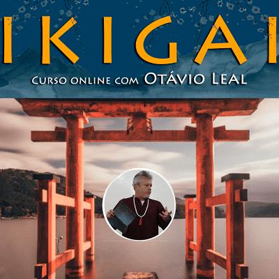 IKIGAI - Propósito de Vida Saudável, Próspera e Feliz