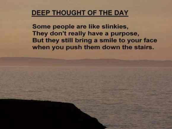 deep-thought-saying-people-are-like-slinkies