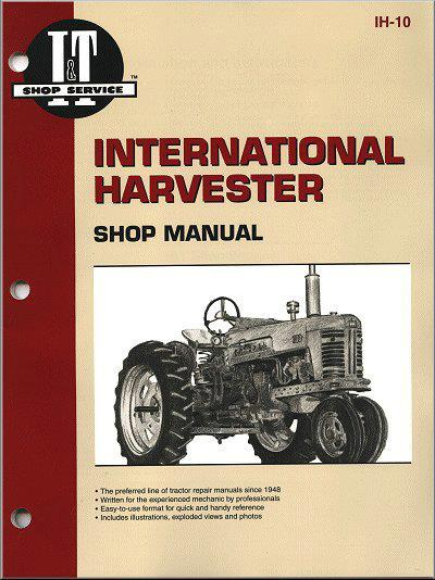 International 300 Utility Tractor Wiring Diagram International Harvester 1955 1958 Farm Tractor Owners