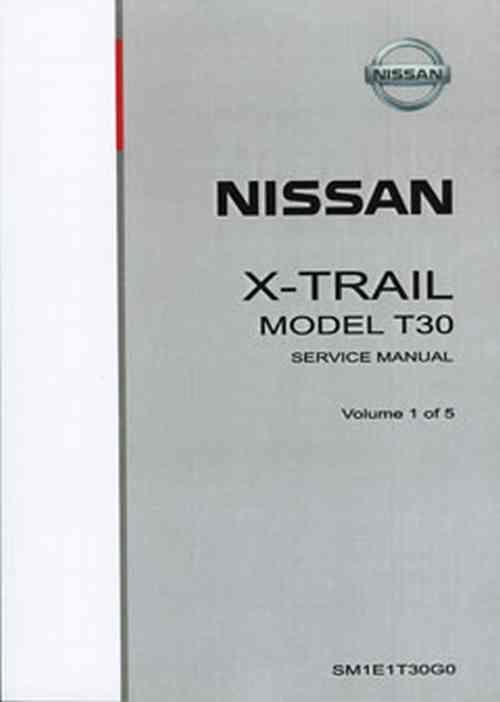 Nissan X-Trail T30 2001 on Factory Service & Repair Manual