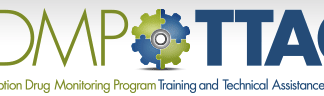 PDMP TTAC Prescription Drug Monitoring Training and Technical Assistance
