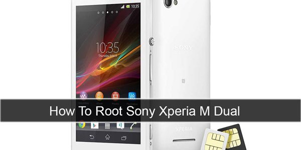 How To Root Sony xperia M Dual Smart Phone
