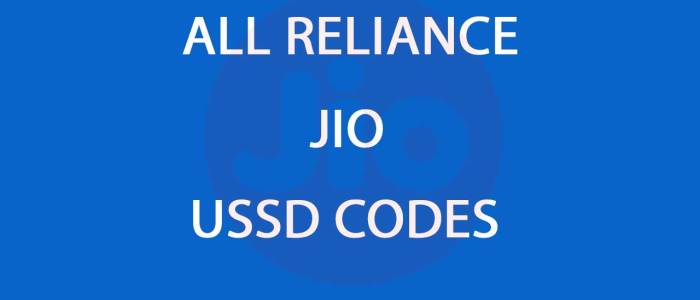 Reliance Jio: How To Know My Jio Number, Data Usage [USSD CODES]
