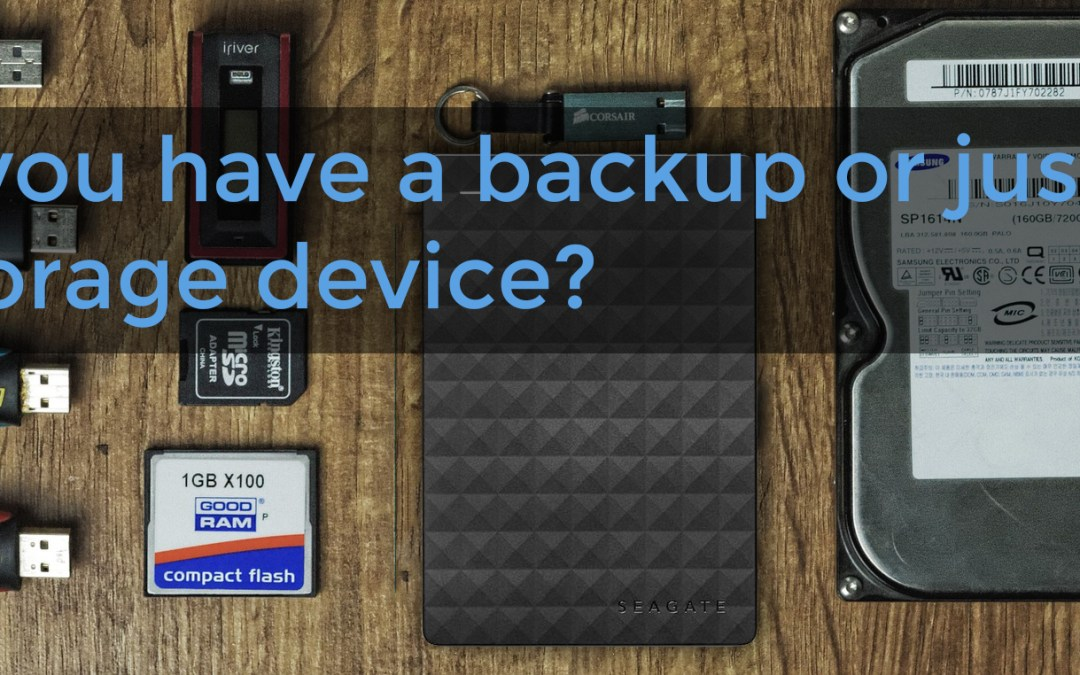 Backup Awareness – What's a true backup?