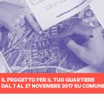 Scegli il progetto per il tuo Quartiere! Sono online le proposte dei cittadini emerse dal percorso dei Laboratori di Quartiere!