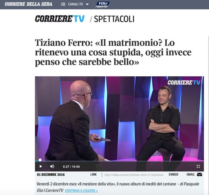Tecniche PR: Tiziano Ferro fa parlare il Corriere con l'annuncio di un matrimonio che per ora non c'è...