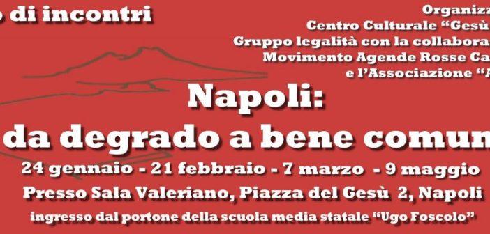 Napoli: da degrado a bene comune