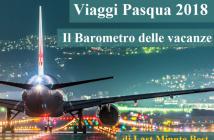 Viaggi Pasqua Barometro 2018