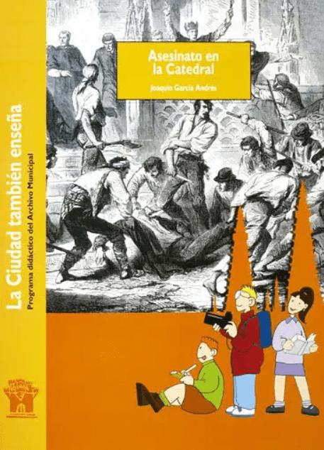 Asesinato en la catedral - Archivo Municipal de Burgos