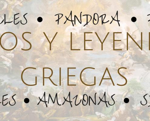 MITOS Y LEYENDAS GRIEGAS