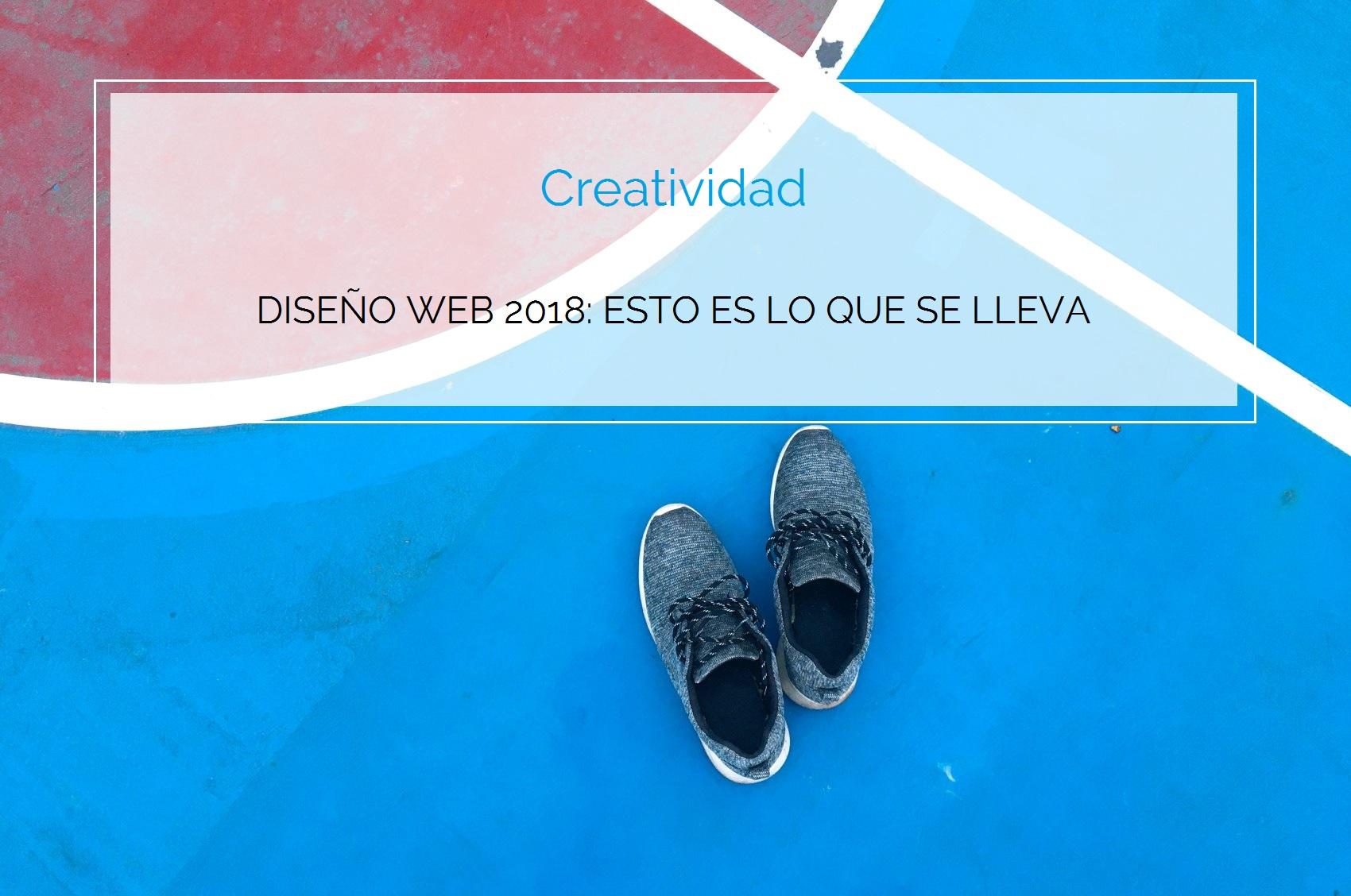 Diseño Web: tendencias 2018