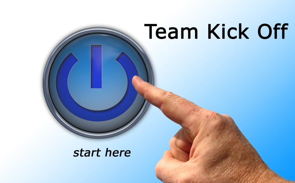 Importance of Team Kick-Off