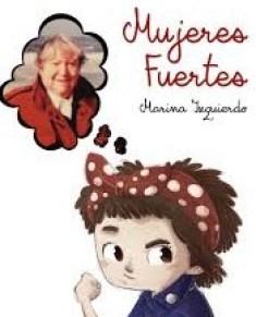 Mujeres Fuertes Marina Izquierdo Día de las Escritorass