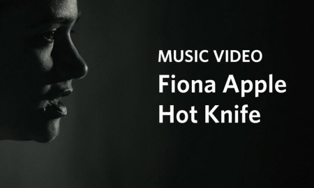 Fiona Apple – 'Hot Knife'