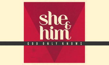 "She & Him – ""God Only Knows"" (The Beach Boys cover)"