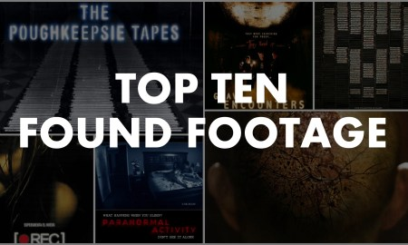 Top Ten Found Footage Movies by Jamie Taylor For ConcertAddicts.com