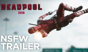 Deadpool [2016] – Red Band Trailer
